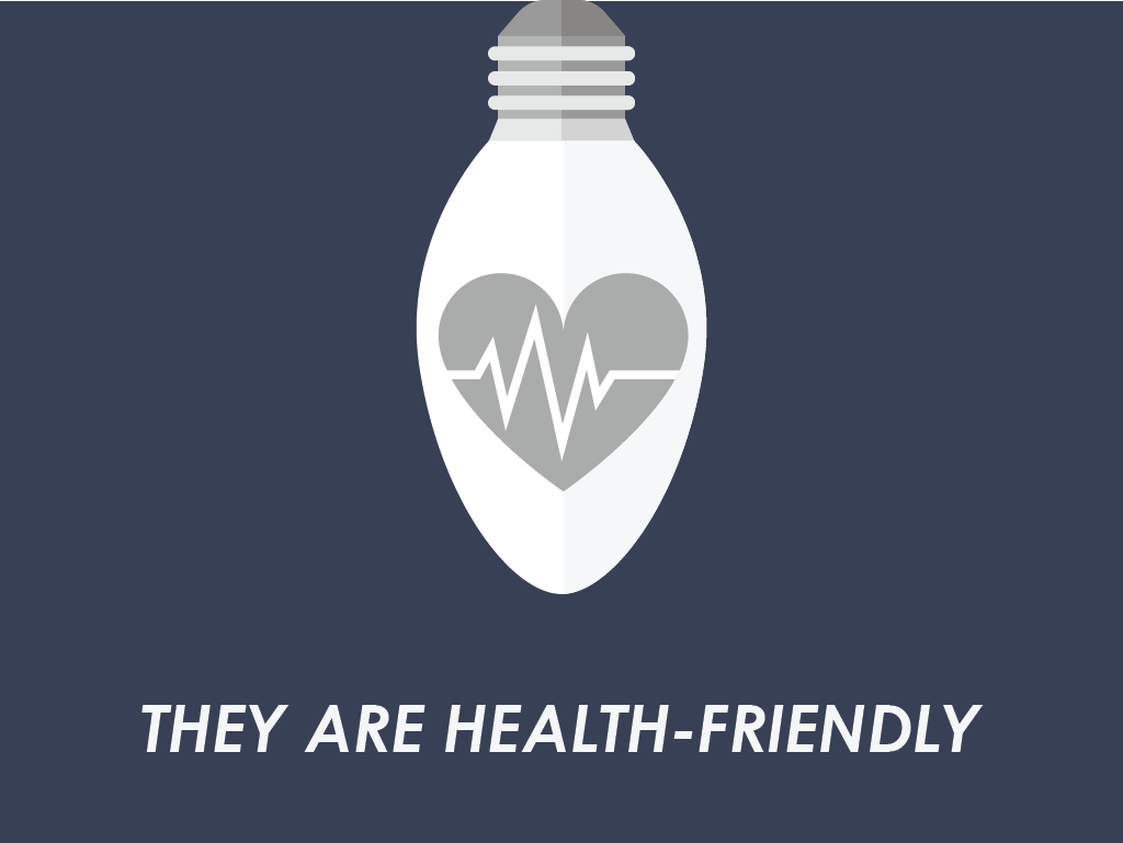 They are health-friendly