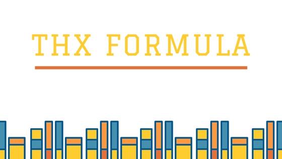 The THX Formula